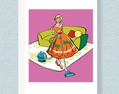 BIRTHDAY CARD: If You Can Vacuum in Heels, You Can Do Anything. Happy Birthday!