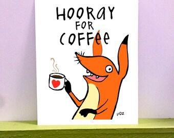 Hooray for coffee - giclee print