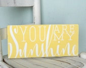 You are my sunshine sign kids decor rustic wood sign nursery room decor kids room sign childrens room sign