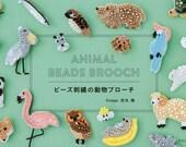Animal Beads Brooch - Japanese Bead Book