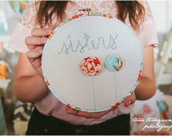 SISTERS embroidery hoop art. Girls Nursery + playroom wall decor.  in stock : ready to ship
