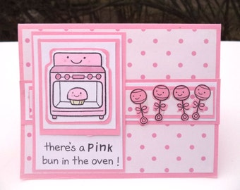 Baby Girl Card, Pink and White, Rattles, Newborn Girl Card, Baby Shower Card, There's a Pink Bun in the Oven, Punny Baby Card