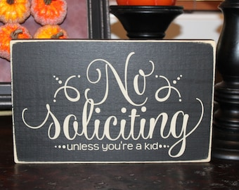 No Soliciting unless you're a kid front door sign - Style NS14B