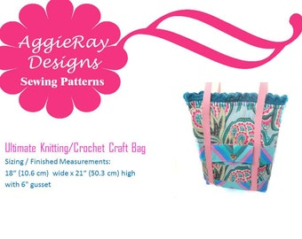 INSTANT DOWNLOAD Ultimate Knitting - Crochet - Craft Bag - Sewing Pattern Tutorial PDF Pattern