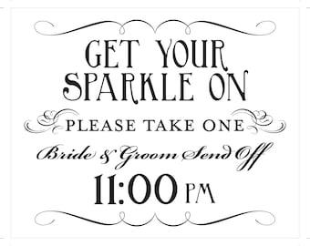 Get Your Sparkle On Printable Sign Sparkler Send Off DIY Digital File PDF Do it Yourself 8x10 and 5x7 Fancy
