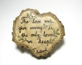 Love Quote - Rustic Organic Heart Shape Natural Branch Slice Miniature Wooden Ornament by Tanja Sova
