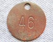 Miners Brass Tag Number 46 Antique Coal Mining Tool Id Check Numbered Fob Keychain Token Rustic Relic for Repurpose