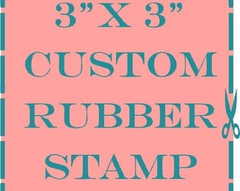 "3"" x 3"" custom rubber stamp"