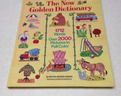 Vintage Book New Golden Dictionary: 1712 Worlds Over 2000 Pictures, Bertha Morris Parker 1972  Giant Golden Book.