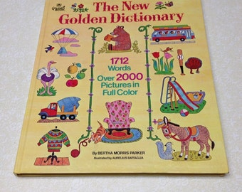 Vintage Book New Golden Dictionary: 1712 Worlds Over 2000 Pictures, Bertha Morris Parker 1972  Giant Golden Book.