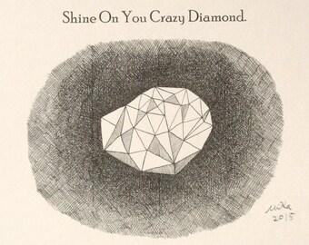 Shine On You Crazy Diamond Ink Drawing Print Geometric Art Inspirational Motivational Quote Print Black & White Art Home Wall Decor 4x6 MiKa