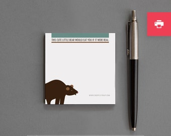 "Funny Printable Sticky Notes. Sarcastic. Affordable Stocking Stuffer, Novelty, Gag. Cheap. Friend, Man, Woman. ""Bear Would Eat You"" (PN012)"