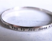 I Love You To The Moon & Back Silver Stamped Bracelet Bangle