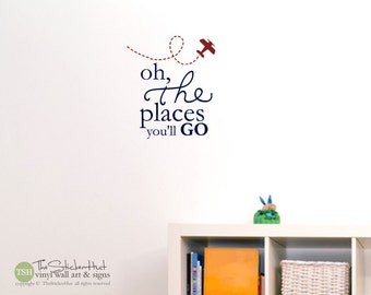 Oh the Places You'll Go with Airplane - Typography Word Art - Vinyl Sticker - Inspirational Quote - Wall Decals - Stickers Decals 1670