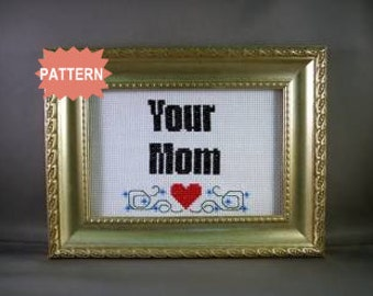 PDF/JPEG Your Mom (Pattern)