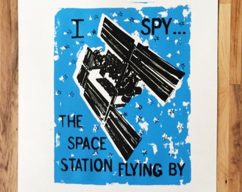 I Spy The International Space Station Flying By Hand Pulled Screen Print