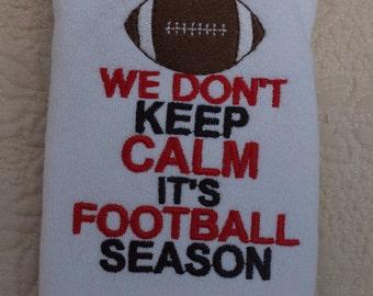 Boutique We Don't Keep Calm it's Football Season Bib