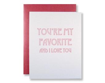 Letterpress I Love You Card, You're My Favorite & I Love You, Anniversary, Valentine, Birthday