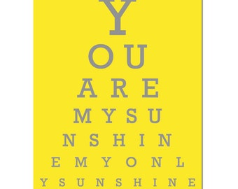 You Are My Sunshine Eye Chart - Nursery Art - Kids Wall Art - 11x14 Print - CHOOSE YOUR COLORS