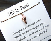 Life Is Sweet - Wish Bracelet With Copper Ice Cream Cone Charm - Shown In The Color CHOCOLATE - Over 100 Different Colors Are Also Available