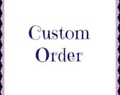 custom order for  rdnee