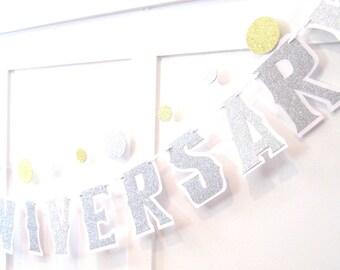 Silver Anniversary Banner, Silver Anniversary Party, HAPPY ANNIVERSARY, 40th Anniversary, 50th Anniversary, 60th Anniversary, 30th