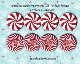 Christmas Candy Peppermints  2.25 Christmas Pinback buttons, Set of 3  for Birthday, Christmas Party Favors and Gifts