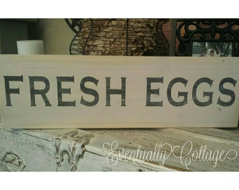Fresh Eggs Farmhouse Sign