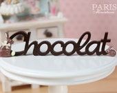 """MTO-A French """"Chocolat"""" Sign for Easter - Miniature Decoration in 12th Scale."""