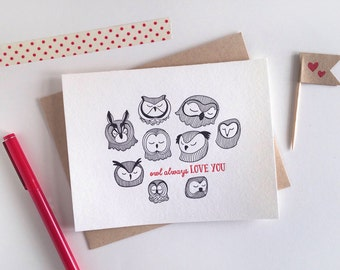 Letterpress Owl Card // Owl Always Love You Greeting Card