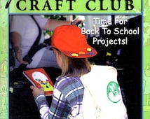 Aleene's Craft Club Back to School Stencils Puppets Pencil Pals Masks Treasure Boxes Learn How To Make Do Pattern Magazine September 2000