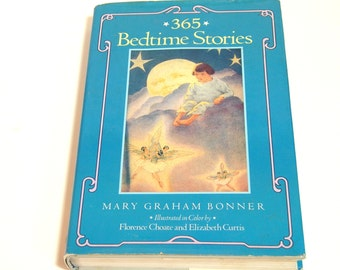 365 Bedtime Stories By Mary Graham Bonner With Illustrations By Florence Choate And Elizabeth Curtis