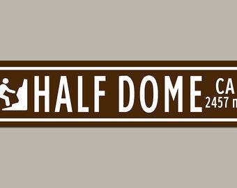Custom Half Dome Yosemite Sign