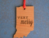 VERY MERRY Engraved Indiana Ornament
