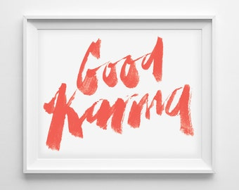 Good Karma - 8x10 Art Print / Inspirational typographic illustration - Lettering