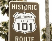 California Road Sign - Route 101 Fine Art Photography Print - Travel Photography Wall Art - Street Sign Wall Decor - FREE SHIPPING
