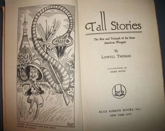 """Vintage 1931 Lowell Thomas Book """"Tall Stories"""" The Rise and Triumph of the Great American Whopper"""