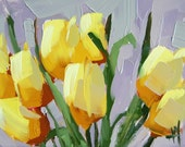 Yellow Tulips no. 10 original floral oil painting by Angela Moulton 6 x 8 inch panel ready to ship April 14