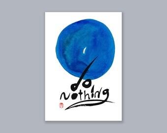 """Zen Enso Calligraphy """"Do Nothing"""" Zen Sumi-e Ink Painting, japan scroll, zen decor, inspirational art, feng shui, tea ceremony tao, enso"""