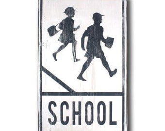 School Crossing - Hand Painted Vintage Inspired Wooden Road Sign - Back To School