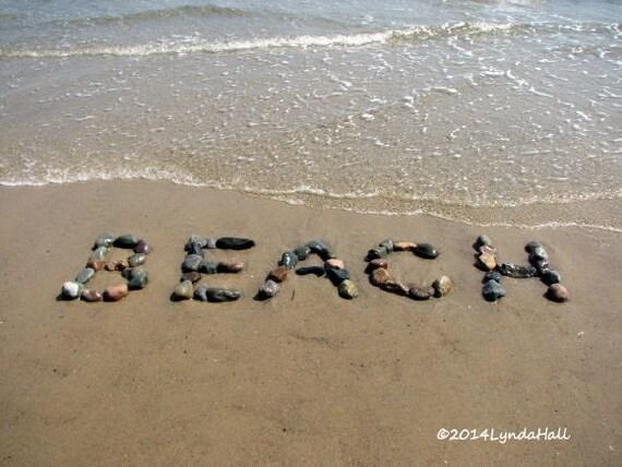 Coastal Photography BEACH Sentiment Photo- fun beach photo print, beach writing, summer, word art, beach photography, coastal decor, stones