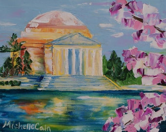 Original Oil Painting Jefferson Memorial in the Spring Washington D.C. Cherry Blossoms Impasto technique on Canvas by Michelle Cain