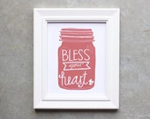 Art Print, Sign, Poster, Bless Your Heart, Southern Sayings, Southern Charm, Quote, Mason Jar Sign, Hand lettered, Mason Jar Sign, Kitchen