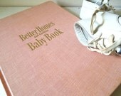 Better Homes Baby Book,1950's Vintage Reference Book,Childcare Guide, Pink Hardcover
