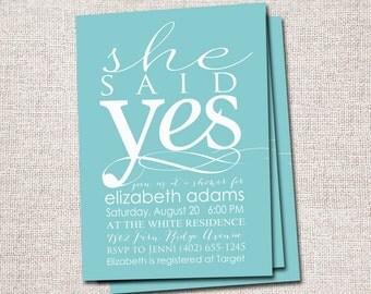 Bridal Shower Invite: Printable (She Said Yes Bridal, Wedding Shower invitation)