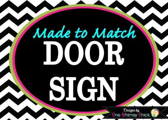 Door Sign - Made to Match Any Theme in Our Store