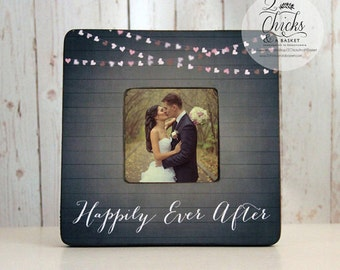 Happily Ever After Picture Frame, Wedding Picture Frame, Wedding Frame Gift Idea