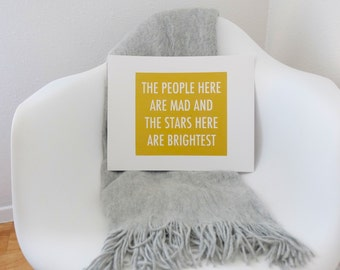The People Are Mad and The Stars Are Brightest Print - Gold - 14x11