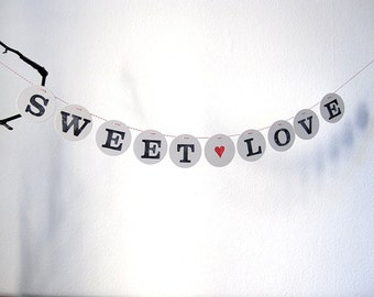 SWEET LOVE banner // Wedding bannder, decoration, sweet table bunting by renna deluxe