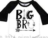 Big Brother Arrow Shirt Raglan Big Brother Shirt Hipster Big Brother Baby and Toddler Big Brother Shirt Big Bro Shirt Aztec Hipster
